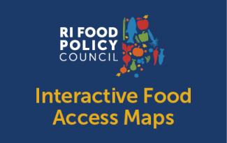 RI Food Policy Council Interactive Food Access Maps